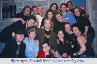 Bjorn Again, Shania's Band and the catering crew